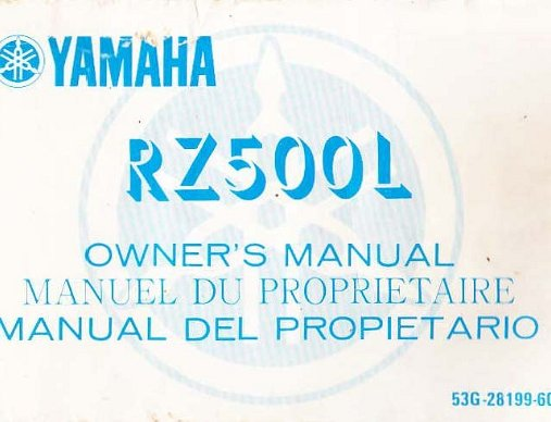 Owner Manuals Owners Manuals for the Yamaha RZ500L and rhe Yamaha RZ500RN.
